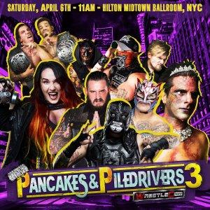 Pancakes and Piledrivers 3