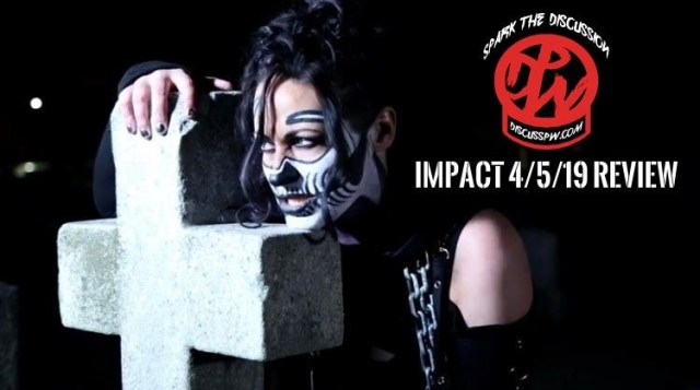 Impact Review 4/5/19 | Spark The Discussion Video