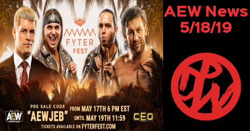 AEW News 5/18/19 | Fyter Fest  Pre-Sale Tickets Available