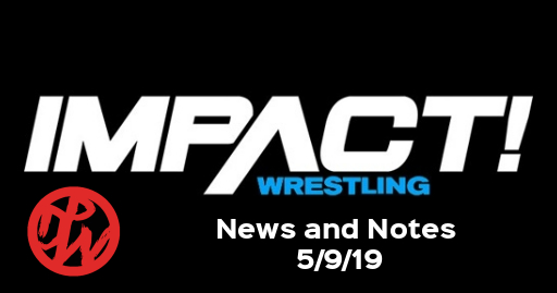 Impact News and Notes | 5/9/19