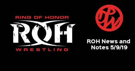 ROH News and Notes | 5/9/19