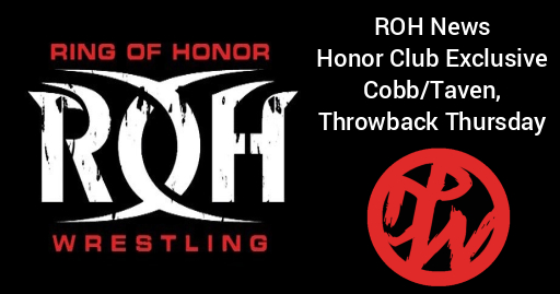 ROH News | Honor Club Exclusive Cobb/Taven, Throwback Thursday