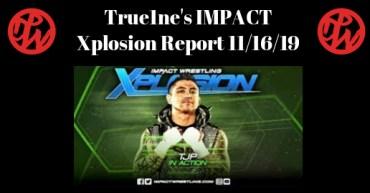 Xplosion report 11/16/19