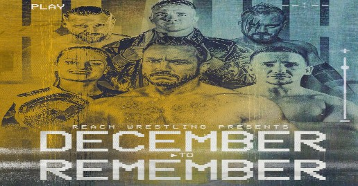 December To Remember Results   Reach Wrestling   News