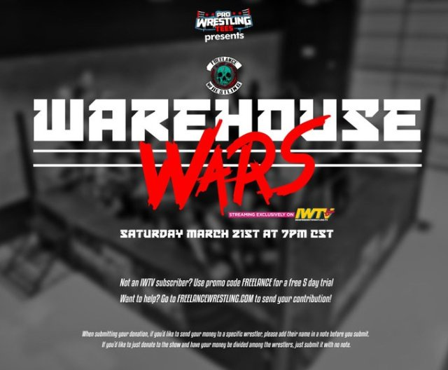Warehouse Wars March 21st   Freelance Wrestling   PW Tees