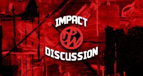 Impact wrestling discussion