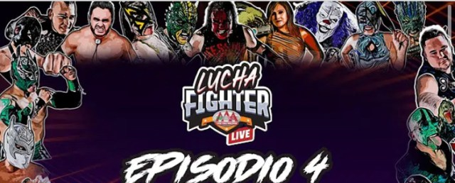 AAA Lucha Fighter Live | Episode 4
