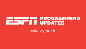 ESPN Programming Schedule | Monday May 25