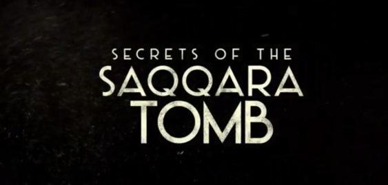 """Secrets of the Saqqara Tomb"" Netflix Premiere Date & Official Trailer"
