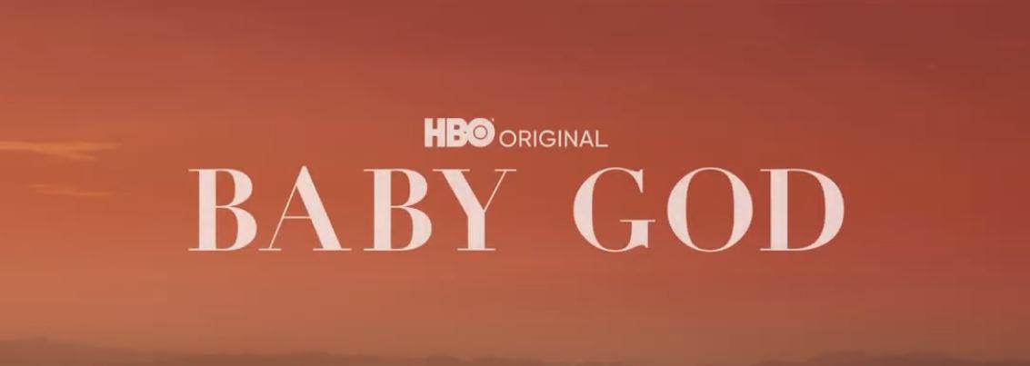 baby god hbo