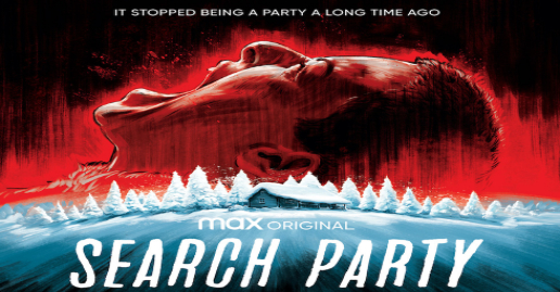 """HBO Max """"Search Party"""" Season 4 Official Teaser Trailer and Poster"""