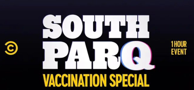 "New One-Hour ""South Park Vaccination Special"" Announced"