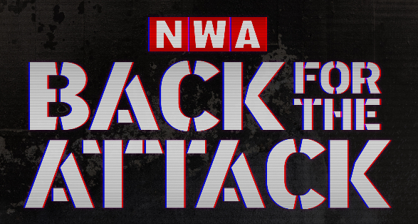 """NWA Announces """"Back for the Attack"""" Event to Air on FITE TV"""