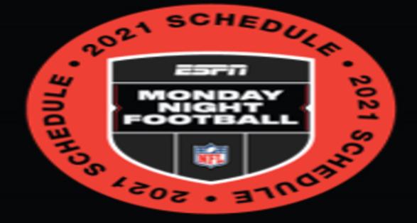 ESPN 2021 NFL Monday Night Football Schedule Announced