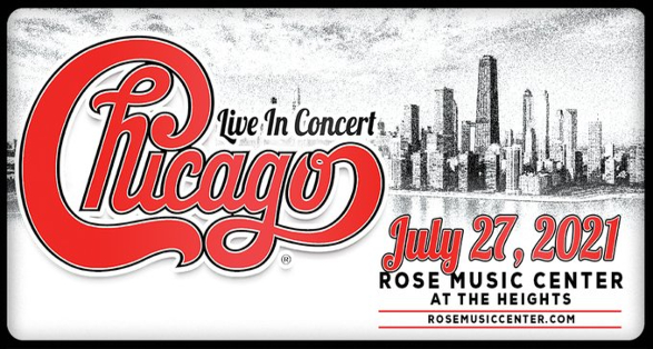 Chicago Live at Rose Music Center at the Heights in Ohio on July 27, 2021