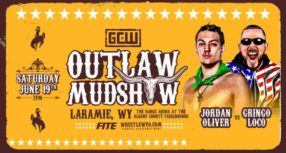 """Oliver vs Loco added to GCW """"Outlaw Mudshow""""   Updated Card"""