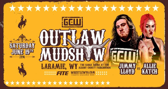 """Updated Card for GCW Wyoming: """"Outlaw Mudshow"""""""