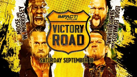 """IMPACT Wrestling """"Victory Road"""" 2021 