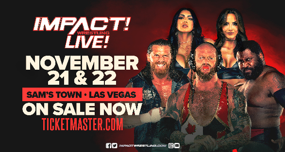 Tickets Available for November IMPACT Tapings in Las Vegas