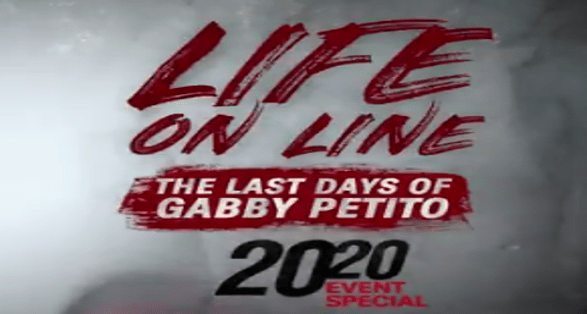 """ABC 20/20: """"Last Days of Gabby Petito"""" 