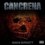 Cancrena – Hidden Depravity
