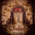 Woodland – Dreamality