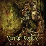 Corpus Mortale – Fleshcraft