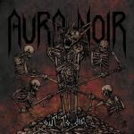 Aura Noir – Out To Die