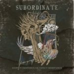 Subordinate – Respect Existence Or Respect Existence
