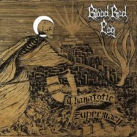 Blood Red Fog - Thanatotic Supremacy