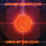 Arcane Voidsplitter – Voice of the Stars