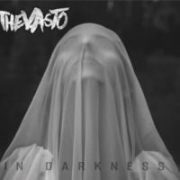 The Vasto - In Darkness