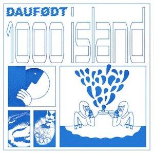 Daufødt album 1000 Island cover