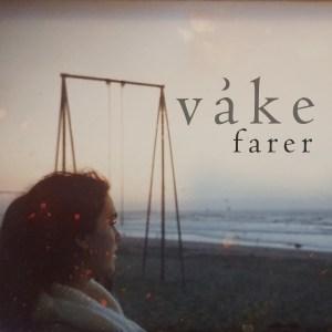 Cover til Våkes singel Farer