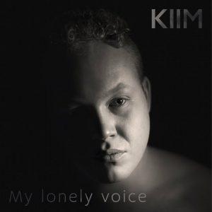 KIIM My lonely voicecoverart. deltager til Delfinale 4 i MGP 2021