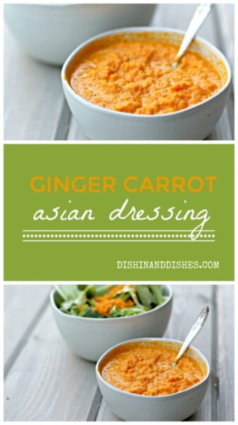 Ginger Carrot Asian Dressing-Dishin &Dishes