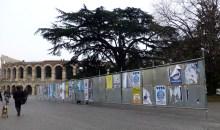 I manifesti elettorali in Piazza Bra