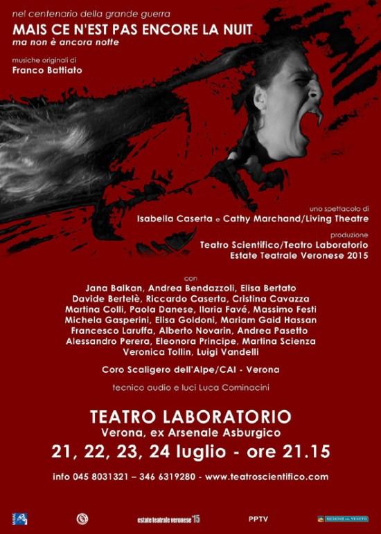 Mais ce n'est pas encore la nuit  Uno spettacolo di Isabella Caserta e Cathy Marchand/Living Theatre musiche originali Franco Battiato  Debutto per l'Estate Teatrale Veronese in prima nazionale