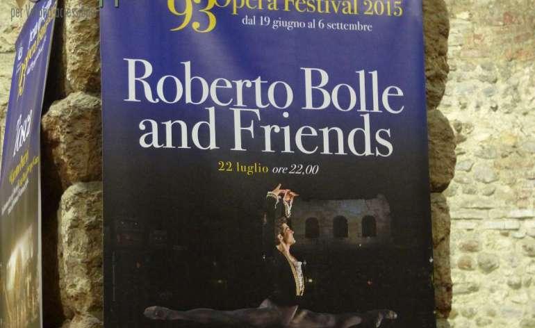 Arena di Verona Mercoledì 22 luglio 201, ore 22.00 Roberto Bolle and Friends torna con un programma inedito, dopo lo straordinario successo dello scorso anno che ha visto l'Arena tutta esaurita e i fan in visibilio per i grandi della danza provenienti dalle migliori compagnie internazionali.