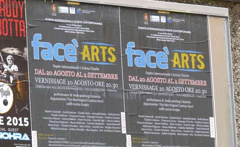 Face'Arts 2015 La sesta edizione della mostra Evento internazionale d'arte contemporanea face'ARTS, con realizzazione del catalogo d'arte, si tiene a Verona dal 20 agosto al 2 settembre 2015 nella chiesa di San Pietro in Monastero.Una grande collettiva cui partecipano ventisei artisti provenienti dall'Italia e dall'estero (Svizzera, Austria e Polonia). Le opere - iscritte a un bando di partecipazione - sono state selezionate dal professor Nuccio Mula (giornalista, docente universitario e membro dell'Associazione internazionale Critici d'Arte) al fianco di Face'Arts dalla prima edizione. In mostra fino al 2 settembre le opere pittoriche e le sculture di Daniele Antonelli, Giuliano Auriti, Claudio Botta, Antonella Bosio, Nadia Buroni, Claudio Calabrese, Francesco Caruso, Giuseppe Ciravolo, Cristina Crestani, Francesca Dolzani, Andrea Dubbini, Mario Formica, Valeria Gubbati, Sebastiano Magnano, Mauro Malafronte, Gabriela Motibeller, Sarah Mutinelli, Marco Nasti, Claudio Orlandini, Marco Perna, Gentile Polo, Brigitte Rauecker, Michela Savastano, Robert Schoeller, Buci Sopelsa, Rita Turriziani Colonna.