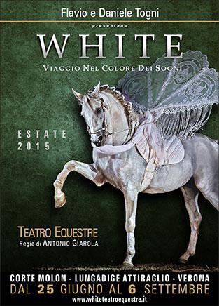 White-teatro-equestre-Verona-cavalli-Locandina-2015