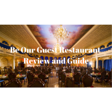 Be Our Guest Restaurant – Review and Guide