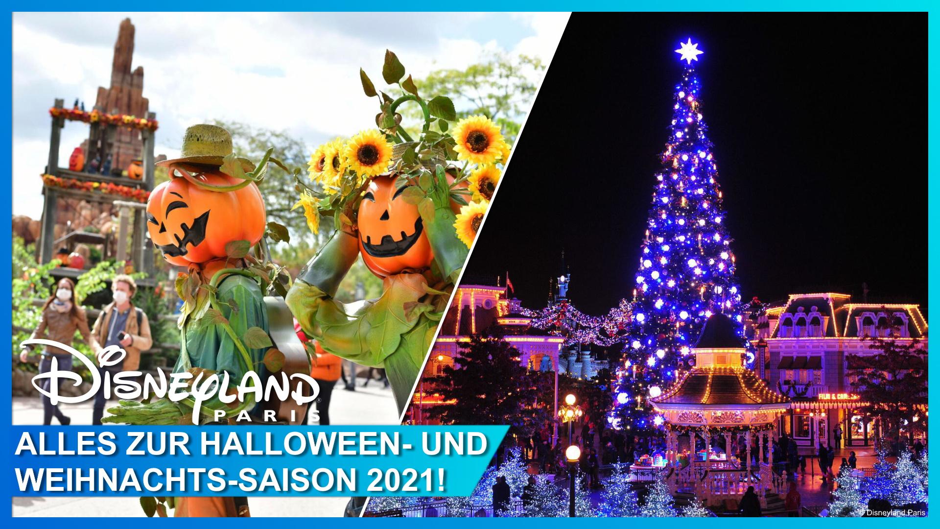 Halloween, Weihnachten und Silvester 2021 in Disneyland Paris