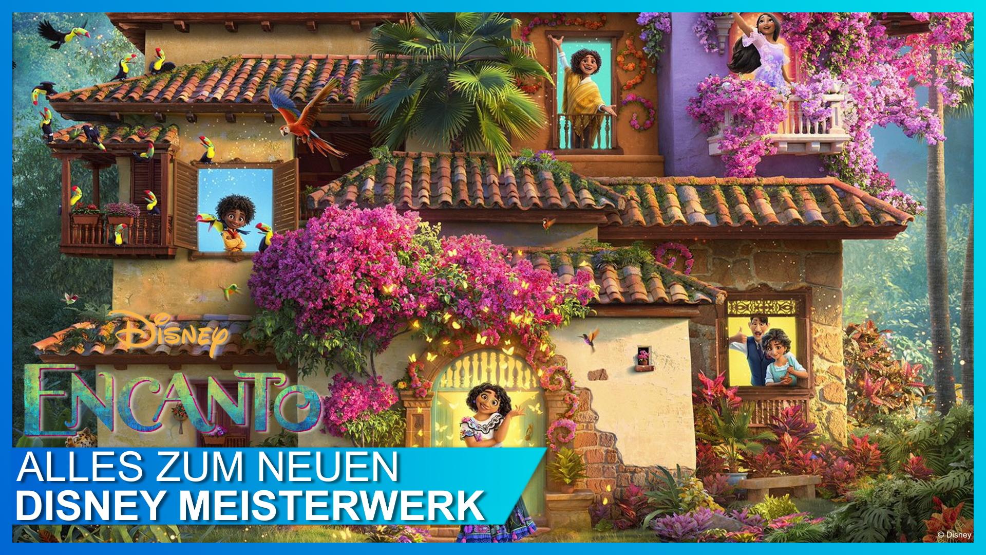 Alles über Walt Disney Animation Studios' ENCANTO