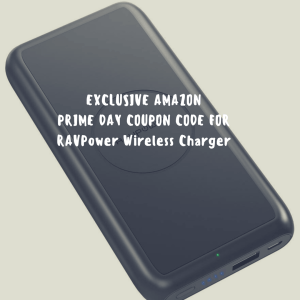 EXCLUSIVE DISCOUNTS ON THE 1 MUST HAVE AMAZON PRIME DAY DEAL You MUST HAVE-RAVPower Wireless Charger!