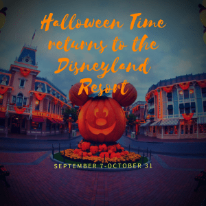 Get Ready For Some Frightfully Fun Experiences As Halloween Time Comes To The Disneyland Resort Sept. 7-Oct.31