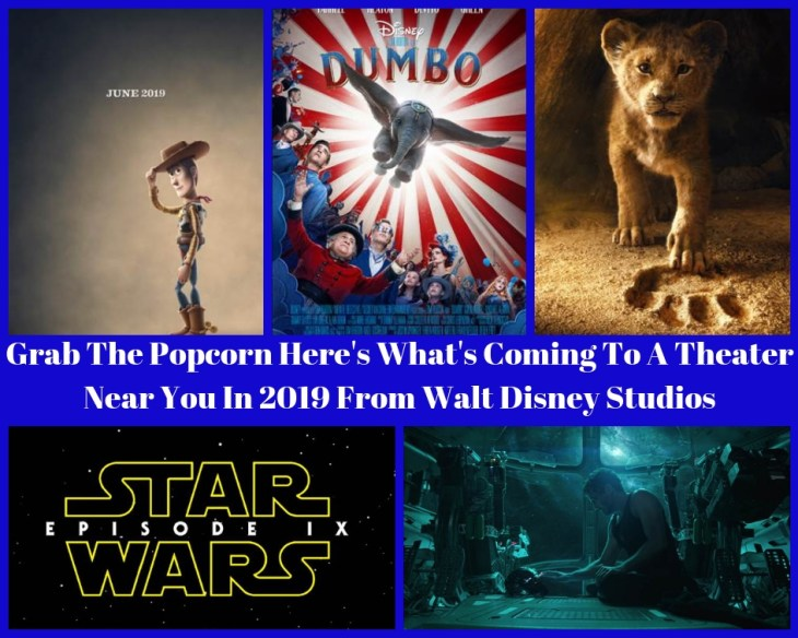 Grab The Popcorn Here's What's Coming To A Theater Near You In 2019 From Walt Disney Studios