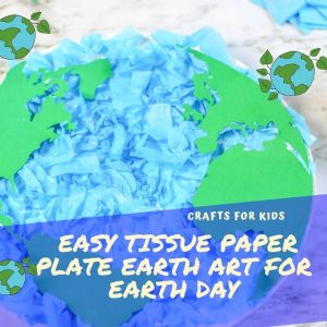 Easy Tissue Paper Plate Earth Art