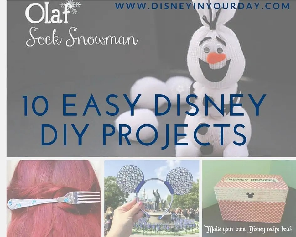10 Easy Disney DIY PRojects