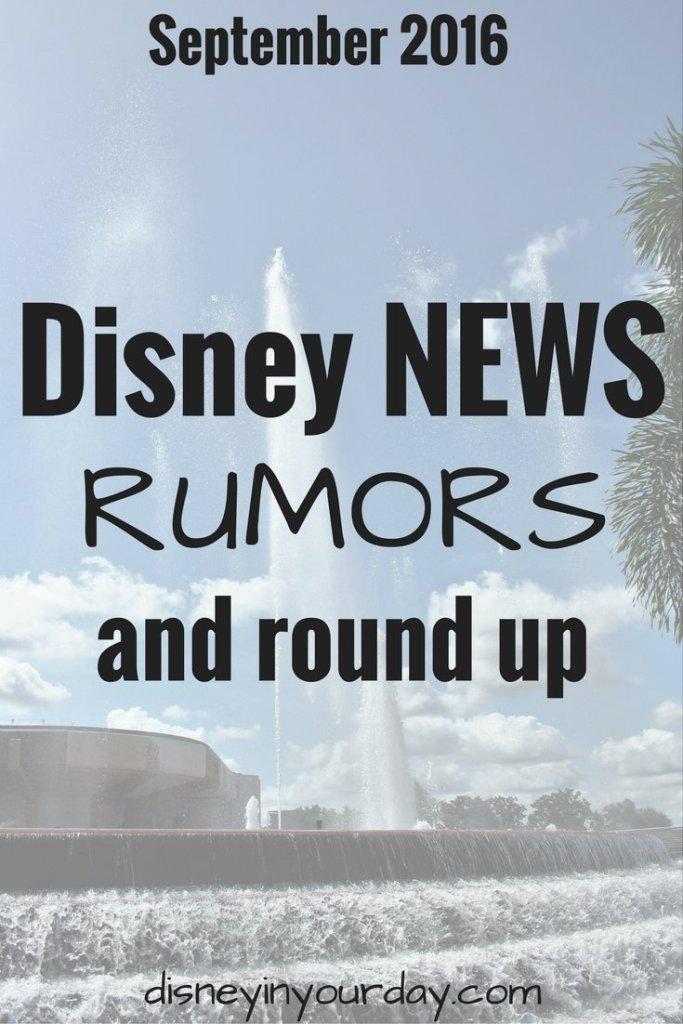 Disney news, rumors, and round up – September 2016